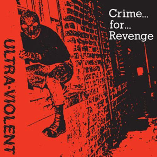 ULTRA VIOLENT, crime for revenge cover