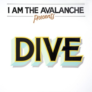 I AM THE AVALANCHE, dive cover