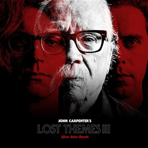 JOHN CARPENTER, lost themes III: alive after death cover
