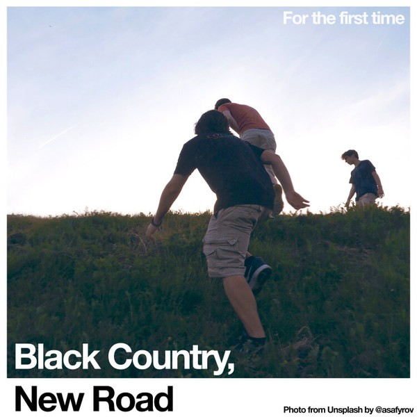 BLACK COUNTRY, NEW ROAD, for the first time cover