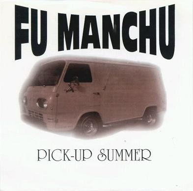 FU MANCHU, pick-up summer cover