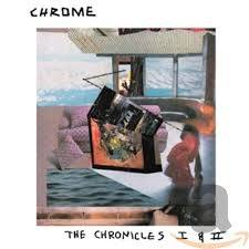 CHROME, the chronicles I cover