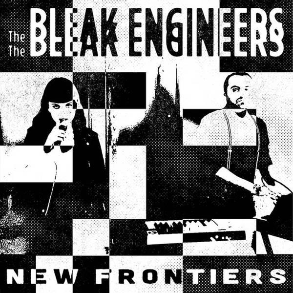 BLEAK ENGINEERS, new frontiers cover