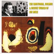 V/A, the emotional, cosmic & occult world of joe meek cover