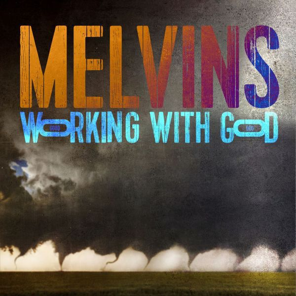 MELVINS, working with god cover
