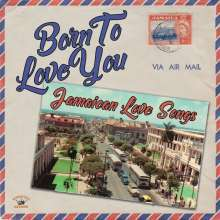 V/A, born to love you: jamaican songs cover
