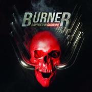 BURNER, baptized in gasoline cover