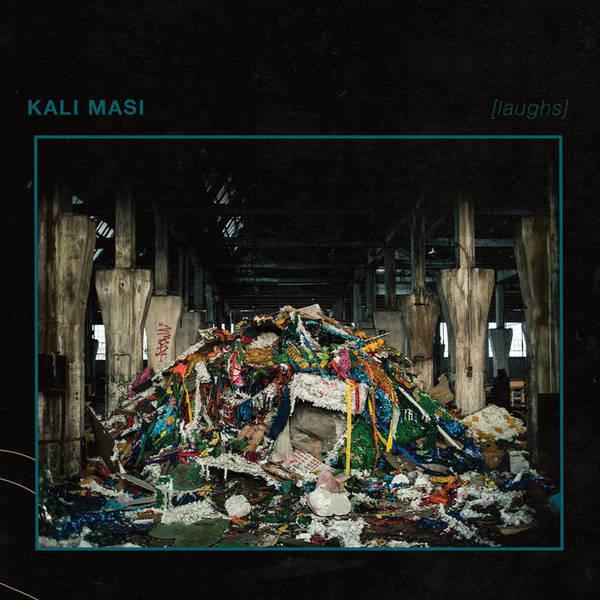 KALI MASI, laughs cover
