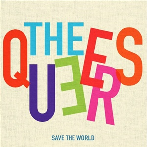 QUEERS, save the world cover