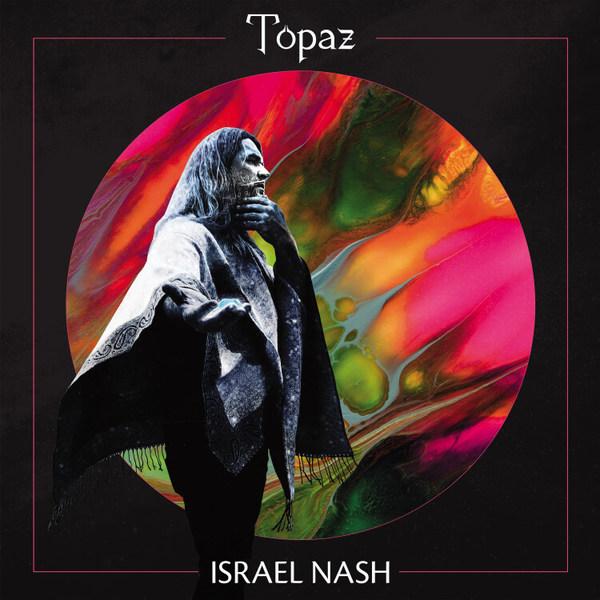 ISRAEL NASH, topaz cover