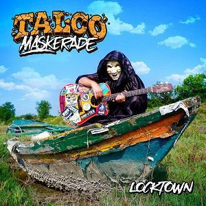 TALCO MASKERADE, locktown cover