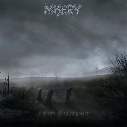 MISERY, from where the sun never shines cover