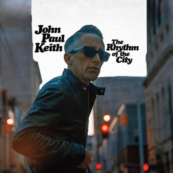 JOHN PAUL KEITH, the rhythm of the city cover