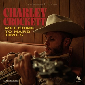 CHARLEY CROCKETT, welcome to hard times cover