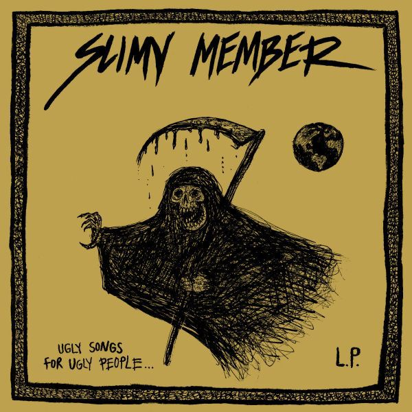 SLIMY MEMBER, ugly songs for ugly people cover