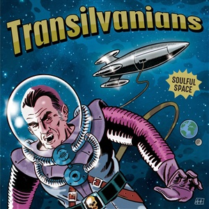 TRANSILVANIANS, soulful space cover