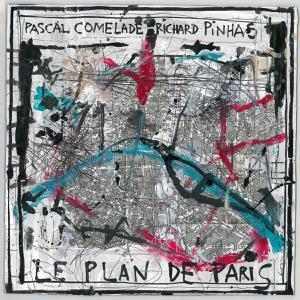 PASCAL COMELADE, le plan de paris cover