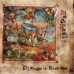 DJ MUGGS THE BLACK GOAT, dies occidendum cover