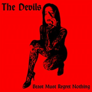 THE DEVILS, beast must regret nothing cover