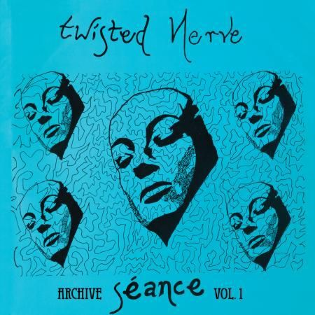 TWISTED NERVE, seance - archives vol. 1 RSD20 cover