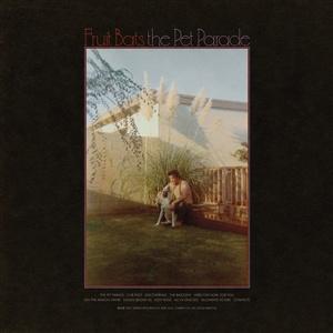 FRUIT BATS, the pet parade cover