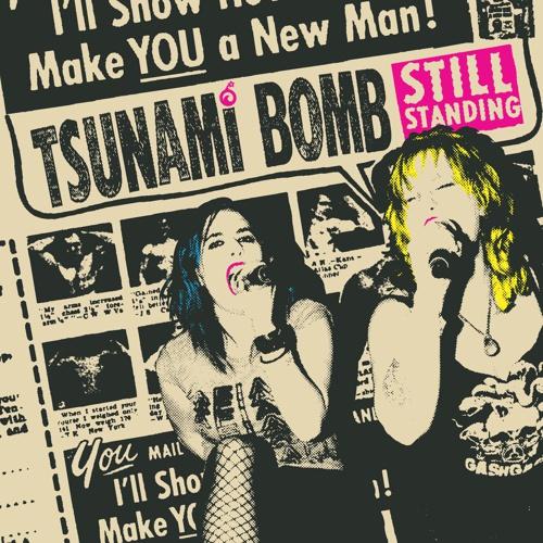TSUNAMI BOMB, still standing cover