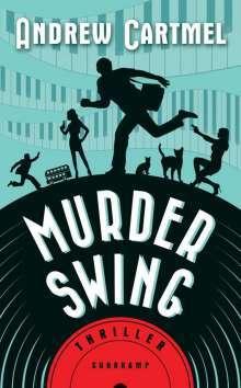 ANDREW CARTMEL, murder swing cover