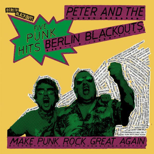 BERLIN BLACKOUTS, make punk rock great again cover