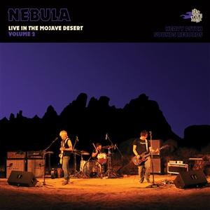 NEBULA, live in the mojave desert vol. 2 cover
