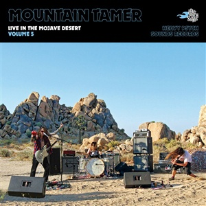 MOUNTAIN TAMER, live in the mojave desert vol. 5 cover
