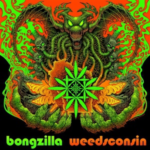 BONGZILLA, weedsconsin cover