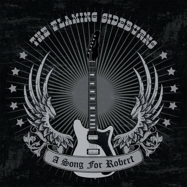 FLAMING SIDEBURNS, a song for robert cover