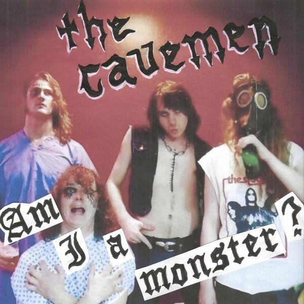 CAVEMEN, am i a monster cover