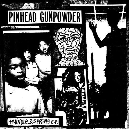 PINHEAD GUNPOWDER, trundle & spring cover
