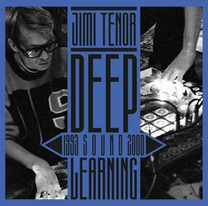 JIMI TENOR, deep sound learning (1993-2000) cover