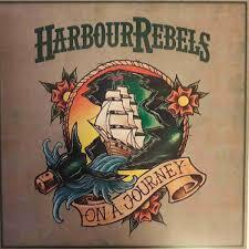 HARBOUR REBELS, on a journey cover