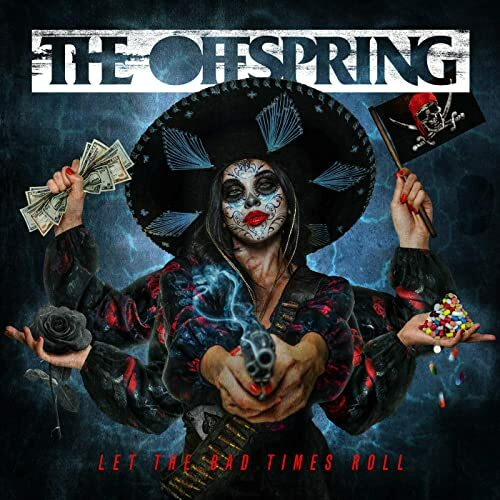 OFFSPRING, let the bad times roll cover