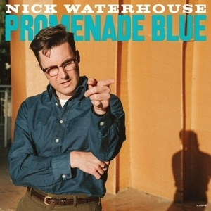 NICK WATERHOUSE, promenade blue cover