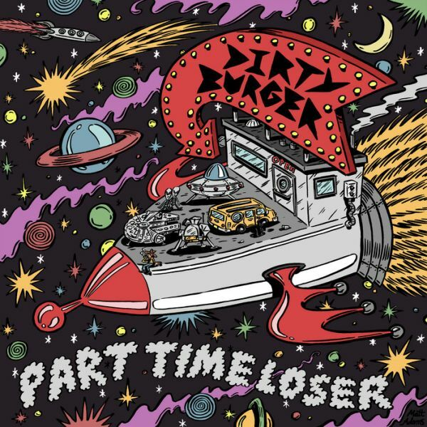 DIRTY BURGER, part time loser cover