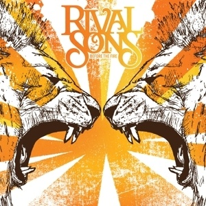 RIVAL SONS, before the fire cover