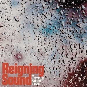 REIGNING SOUND, a little more time cover