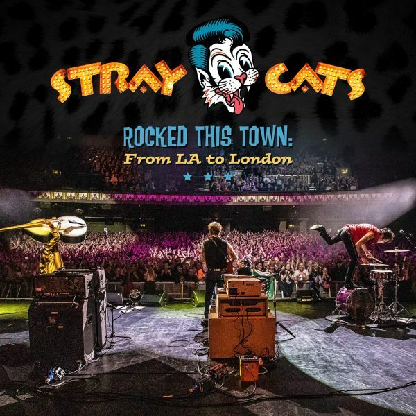 STRAY CATS, rocked this town: from la to london cover