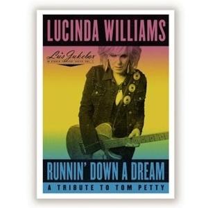 LUCINDA WILLIAMS, runnin´ down a dream - a tribute to tom petty cover