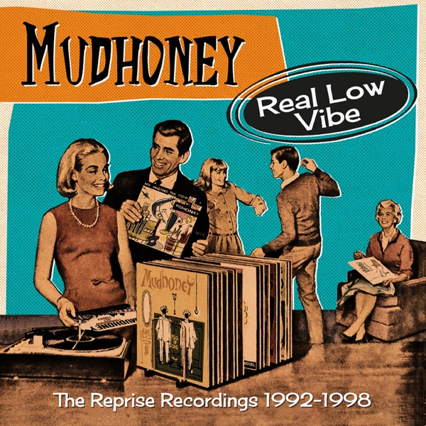 MUDHONEY, real low vibe - reprise recordings 92-98 cover