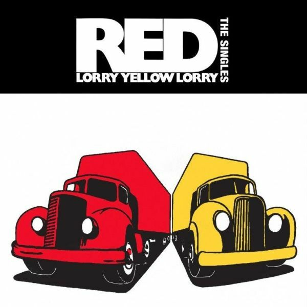 RED LORRY YELLOW LORRY, the singles cover