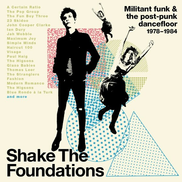V/A, shake the foundations - militant funk & post-punk cover