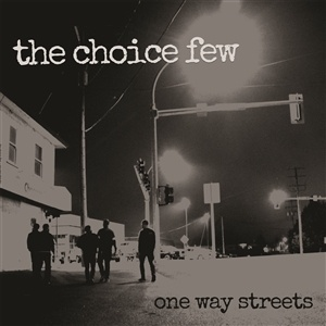 CHOICE FEW, on way streets cover
