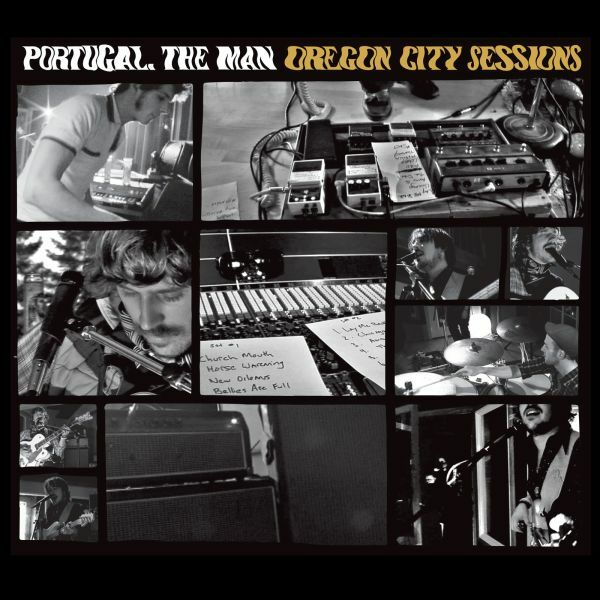 PORTUGAL THE MAN, oregon city session cover