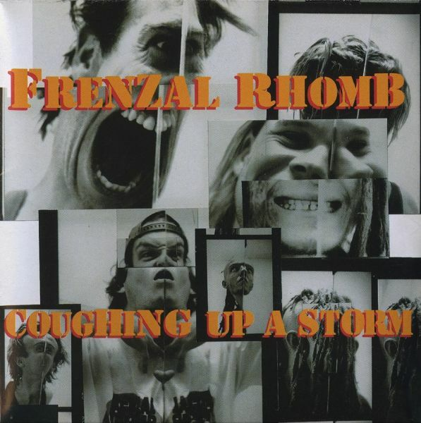 FRENZAL RHOMB, coughing up a storm cover