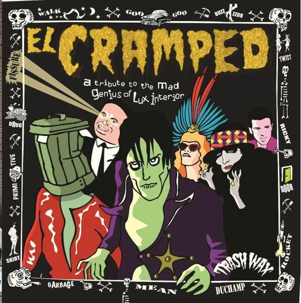 EL CRAMPED, tribute to the mad genius of lux interior cover